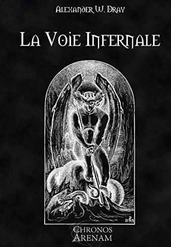 La Voie Infernale par Alexander Dray