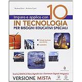 Imparo e applico con 10 in tecnologia. Strumenti per una didattica inclusiva. Con e-book. Con espansione online. Per la Scuola media