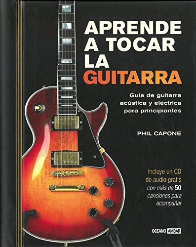 Aprende a tocar la guitarra (Tiempo libre) por Phil Capone