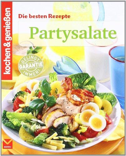 Partysalate (Kochen & Genießen)