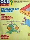 QUE CHOISIR [No 170] du 01/02/1982 - TESTS - LAVE-VAISSELLE - SOUS-VETEMENTS - BISCUITS SECS - EPICERIES DE QUARTIER VOUS AVEZ DIT FRAUDES