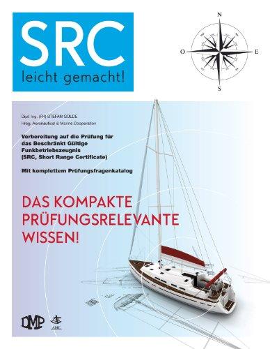 SRC leicht gemacht: Das kompakte prüfungsrelevante Wissen