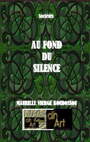 AU FOND  DU  SILENCE