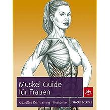 Delavier Das Muskel-Guide Programm das Komplett-Training Krafttraining//Handbuch