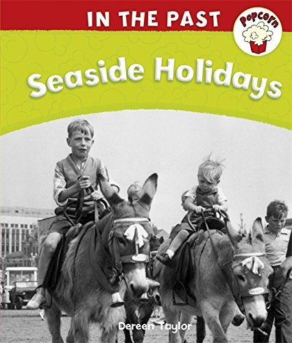 Seaside Holidays (Popcorn: In The Past) by Dereen Taylor (2010-10-14)