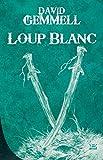 10 romans, 10 euros 2017 : loup blanc
