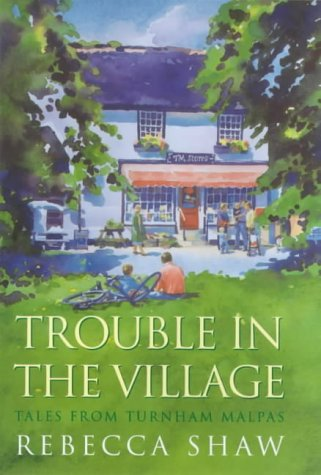 Trouble in the Village (Tales from Turnham Malpas)