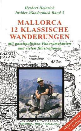 Preisvergleich Produktbild Heinrich, Herbert, Bd.3 : 12 klassische Wanderungen