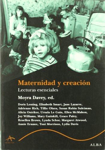 Maternidad y creación: Lecturas esenciales (Trayectos Supervivencias)