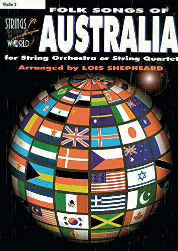 Strings Around the World -- Folk Songs of Australia: Violin 2