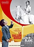"""Afficher """"Le Ballon rouge + Crin-Blanc"""""""