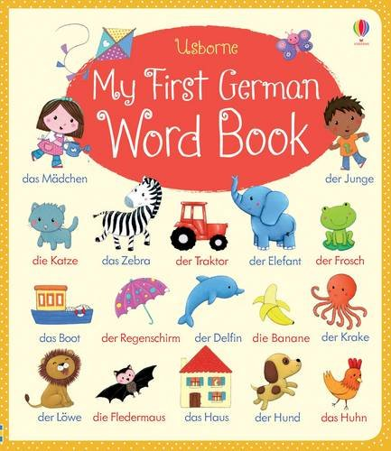 My First German Word Book (My First Word Book)