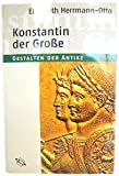 Elisabeth Herrmann-Otto: Konstantin der Große