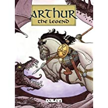 Arthur: The Legend by David Chauvel (2009-06-19)