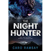 The Night Hunter: An Anderson & Costello Police Procedural Set in Scotland (An Anderson & Costello Mystery) by Caro Ramsay (2015-04-24)