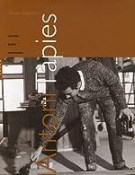 Antoni Tàpies - Oeuvres, écrits, entretiens de Youssef Ishaghpour