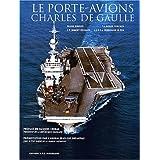 Le Porte-avion Charles de Gaulle