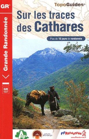 Sur les traces des Cathares : Le Chemin des Bonshommes GR 107