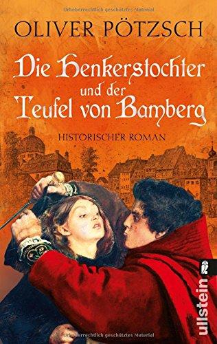 Preisvergleich Produktbild Die Henkerstochter und der Teufel von Bamberg (Die Henkerstochter-Saga, Band 5)