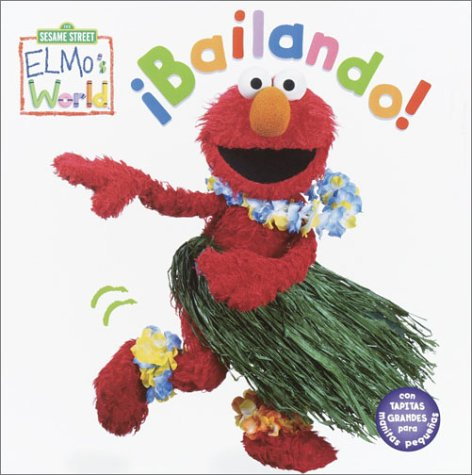 Bailando! (Elmo's World) por Random House