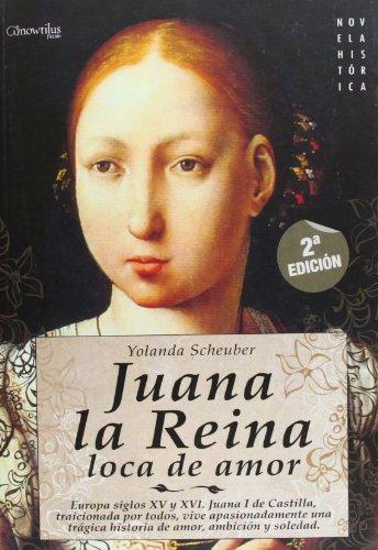 Juana La Reina, Loca de Amor Cover Image