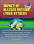 This excellent report has been professionally converted for accurate flowing-text e-book format reproduction. High profile cyber attacks against Estonia and Georgia have brought the subject of cyber security from the realm of internet magazines to ma...