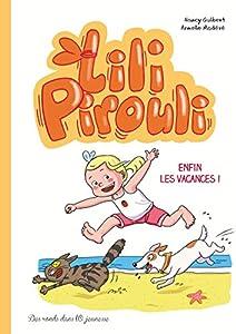 """Afficher """"Lili Pirouli n° 4<br /> Enfin les vacances !"""""""
