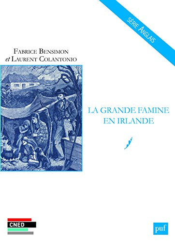 La grande famine en Irlande par Fabrice Bensimon, Laurent Colantonio