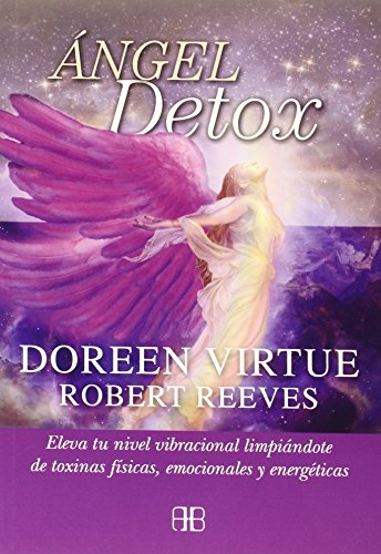 Descargar Libro ANGEL DETOX de DOREEN / REEVES, ROBERT VIRTUE