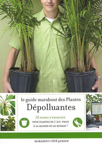 le-guide-marabout-des-plantes-depolluantes-agir-pour-purifier-lair-dans-la-maison