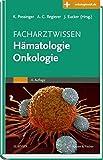 Facharztwissen Hämatologie Onkologie: Mit Zugang zur Medizinwelt