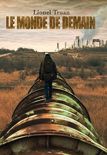 Le monde de demain par Lionel Truan