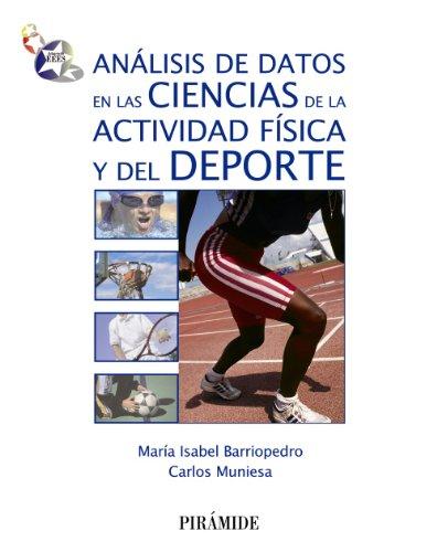 Análisis de datos en las ciencias de la actividad física y del deporte (Ciencia Y Técnica)