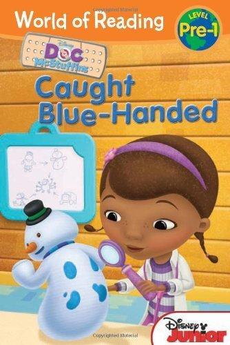 World of Reading: Doc McStuffins Caught Blue-Handed: Pre-Level 1 (World of Reading Disney - Pre-Level 1) by Sheila Sweeny Higginson (8-Jan-2013) Paperback