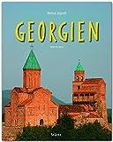 Reise durch GEORGIEN - Ein Bildband mit über 250 Bildern auf 140 Seiten - STÜRTZ Verlag