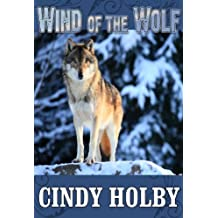 Wind Of The Wolf (Wind Series Book 2)
