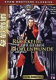 Die Rückkehr der gelben Höllenhunde - Ti Lung, Ling Yun, Liu Yung