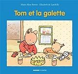 Telecharger Livres Tom et la galette (PDF,EPUB,MOBI) gratuits en Francaise