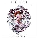 Songtexte von Kid Wise - L'innocence