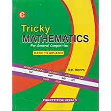 Tricky Mathematics for General Competitions Basic to Advance
