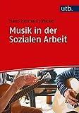 Musik in der Sozialen Arbeit: Eine Einführung