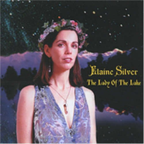 Lady of the Lake by Elaine Silver (2001-08-02)