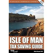 Isle of Man Tax Saving Guide 2017/18