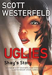 Shay's Story (Turtleback School & Library Binding Edition) (Uglies Graphic Novels) by Scott Westerfeld (2012-03-06)