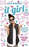 It Girl, tome 2 : L'âge ingrat par Birchall