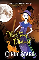 Three Times Charmed: A Paranormal Cozy Mystery (Teas and Temptations Book 3) (English Edition)