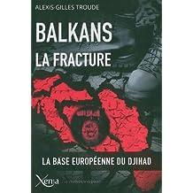 Balkans, la fracture