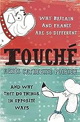 Touché: A French Woman's Take on the English