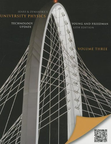 University Physics with Modern Physics Technology Update, Volume 3 (Chs. 37-44): United States Edition