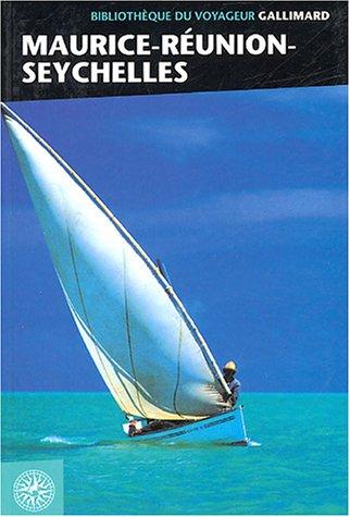 Maurice, La Réunion, les Seychelles (ancienne édition)